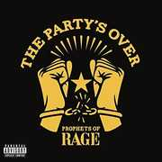 The Party's Over , Prophets of Rage