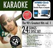 Karaoke: The 90's Greatest Hits, Vol. 1