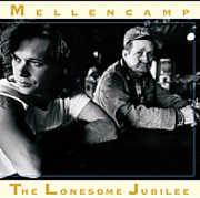 Lonesome Jubilee , John Mellencamp