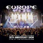 Final Countdown 30th Anniversary Show - Live At The Roundhouse , Europe