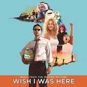 Wish I Was Here (Original Soundtrack)