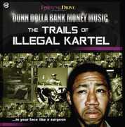 The Trails of Illegal Kartel (Original Soundtrack)