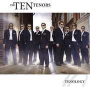 Tenology , The Ten Tenors