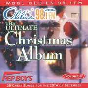 Ultimate Christmas Album Vol.6: WOGL 98.1 Philadelphia