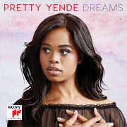 Dreams , Pretty Yende