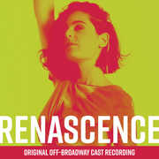 Renascence (Original Off-Broadway Cast Recording)