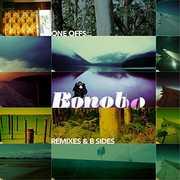 One Offs Remixes & B Sides , Bonobo