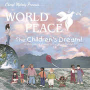 World Peace-The Childrens Dream-A Story for Every