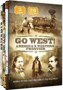 Go West!: America's Western Frontier