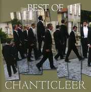 Best of Chanticleer /  Various , Chanticleer