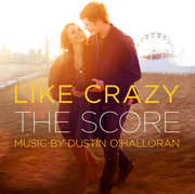 Like Crazy (Score) (Original Soundtrack)