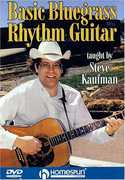 Basic Bluegrass Rhythm Guitar , Steve Kaufman