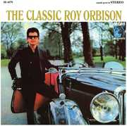 The Classic Roy Orbison , Roy Orbison