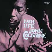 Lush Life , John Coltrane