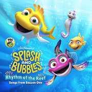 Splash & Bubbles: Rhythm of the Reef /  O.S.T. , Splash and Bubbles
