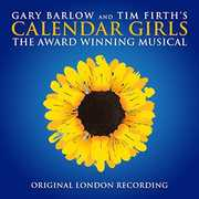 Calendar Girls The Musical (Originial London Recording) [Import]
