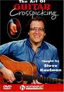 The Art Of Guitar Crosspicking , Steve Kaufman