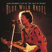 Blue Wild Angel: Live at the Aisle of Wight , Jimi Hendrix