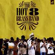 Rock with the Hot 8 Brass , The Hot 8 Brass Band