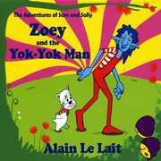 Zoey & the Yok-Yok Man