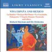 Viva Espana & Mexico , Richard Hayman & His Symphony Orchestra