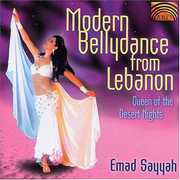 Modern Bellydance From Lebanon: Queen Of The Desert Nights , Emad Sayyah