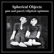Past and Parcel/ elliptical optimism