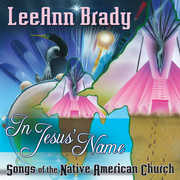 In Jesus Name: Songs of the Native American Church