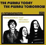 Plurals Today*The Plurals Tomorrow: A Futurosp