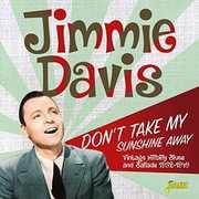 Don't Take My Sunshine Away: Vintage Hillbilly Blues & Ballads1932-1949 [Import]
