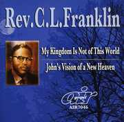 My Kingdom Is Not Of This World/ John's Vision Of A New Heaven