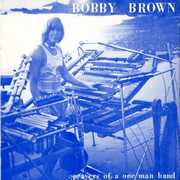Prayers Of A One Man Band , Bobby Brown