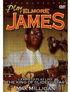 Play Elmore James , Max Milligan
