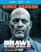 Brawl in Cell Block 99 , Vince Vaughn