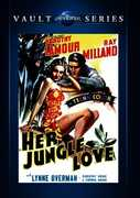 Her Jungle Love , Dorothy Lamour