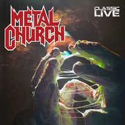 Classic Live [Explicit Content] , Metal Church
