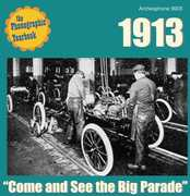 Phonographic Yearbook 1913: Come and See The Big Parade