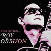 Presenting Roy Orbison [Import]