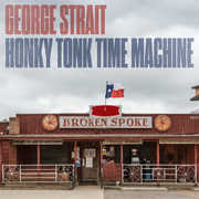 Honky Tonk Time Machine , George Strait