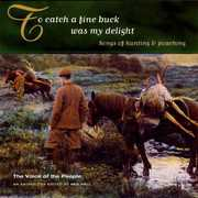 To Catch a Fine Buck Was My Delight /  Various , Various Artists