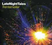 Late Night Tales , Trentem ller