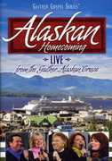Alaskan Homecoming , Bill & Gloria Gaither