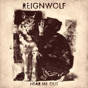 Hear Me Out , Reignwolf