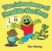 Adventures of Frankie the Frog