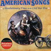 American Songs Of The Revolution and Civil War Era