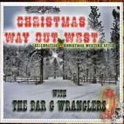 Christmas Way Out West