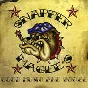 Snapper Magee's Good Music and Booze, Vol. 1