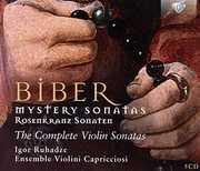 Heinrich Ignaz von Biber: Mystery Sonatas /  Complete Violin