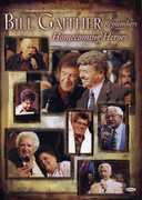 Bill Gaither Remembers Homecoming Heroes , Bill Gaither