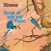 Songs Of Love & Praise: Remastered & Expanded Edition [Import] , Nirvana (UK)
